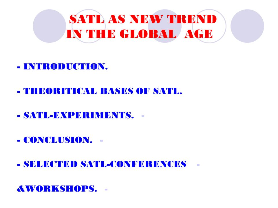 SATL AS NEW TREND IN THE GLOBAL AGE