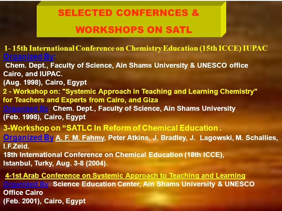 WORKSHOPS ON SATL SELECTED CONFERNCES & Organized By: