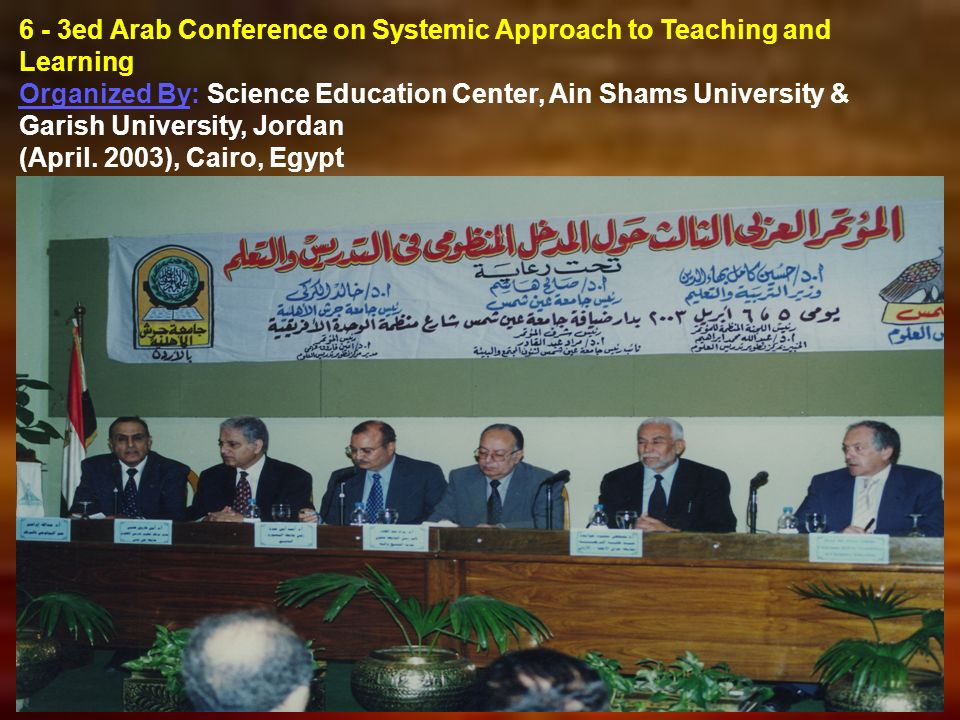 6 - 3ed Arab Conference on Systemic Approach to Teaching and Learning