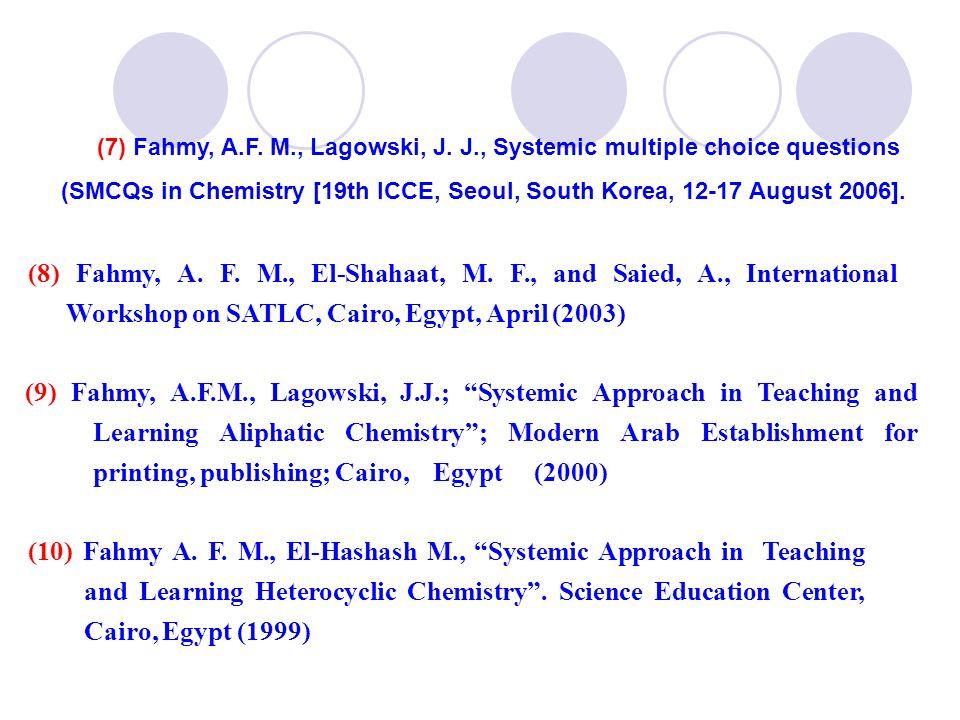 (7) Fahmy, A. F. M. , Lagowski, J. J