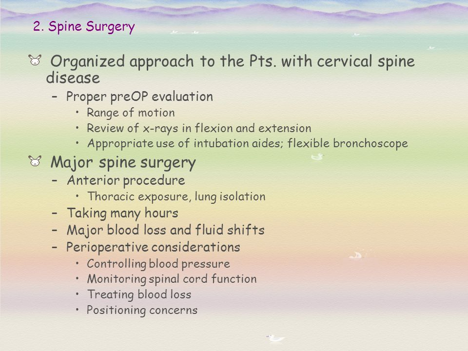 Organized approach to the Pts. with cervical spine disease