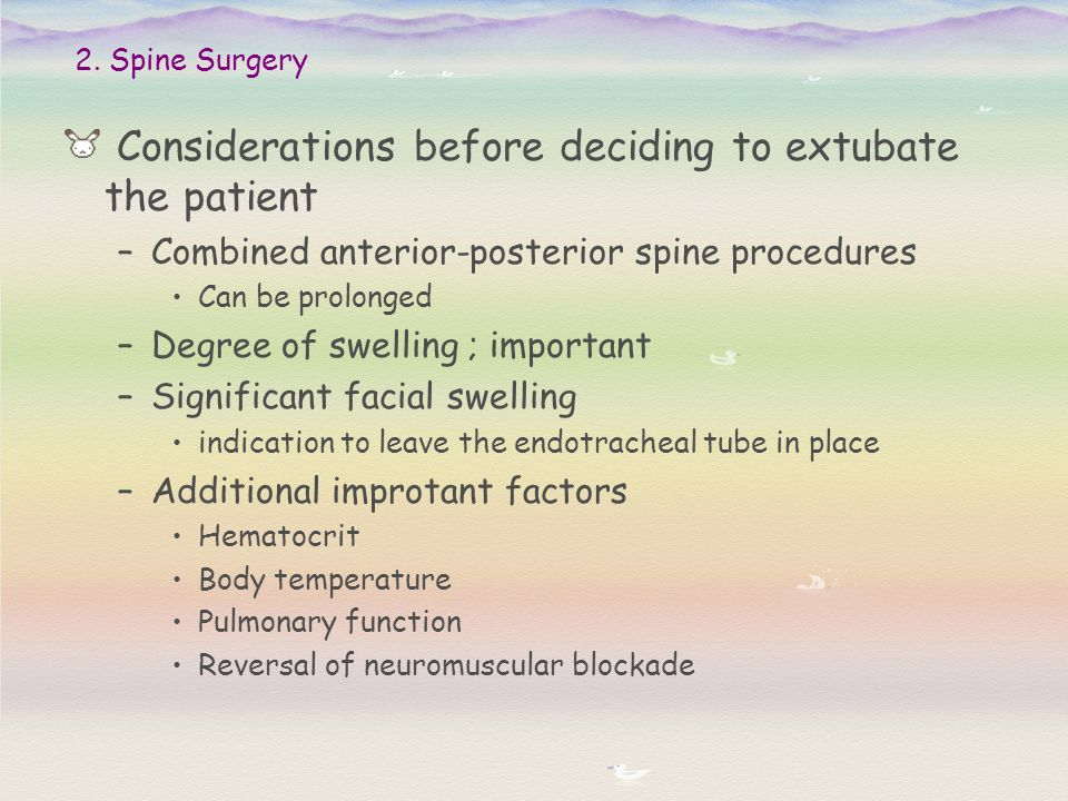 Considerations before deciding to extubate the patient