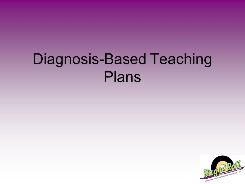 Diagnosis-Based Teaching Plans