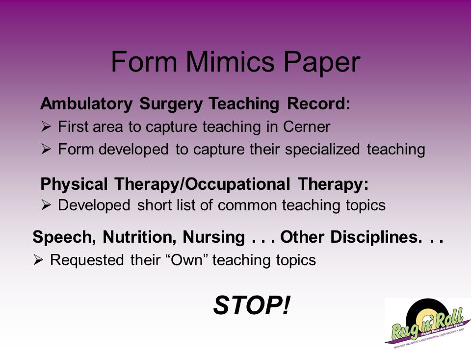 Form Mimics Paper STOP! Ambulatory Surgery Teaching Record: