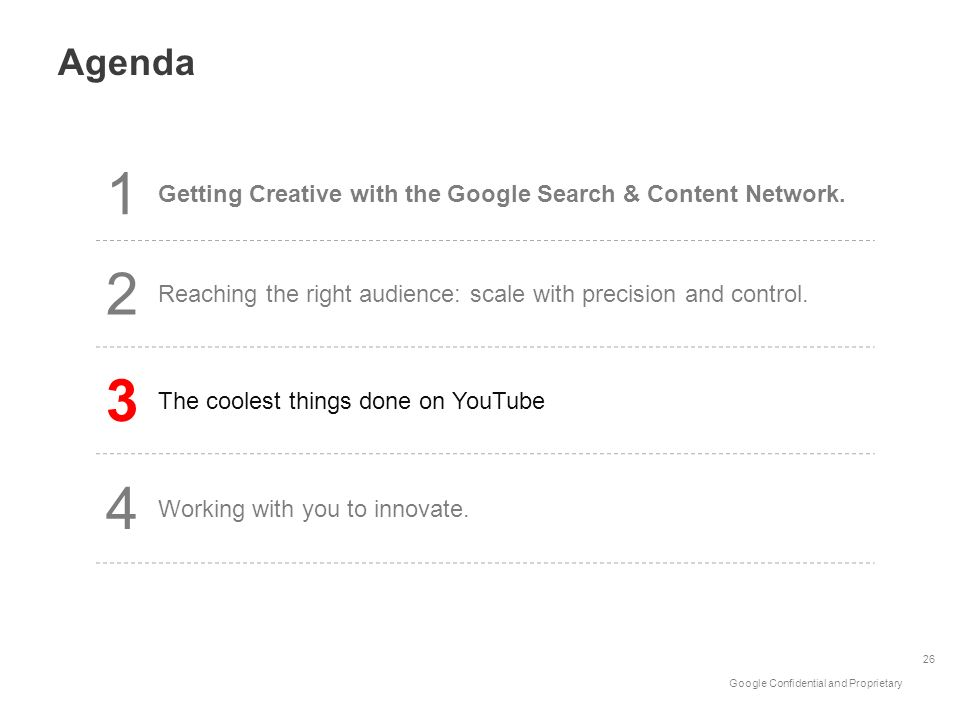Agenda1. Getting Creative with the Google Search & Content Network. 2. Reaching the right audience: scale with precision and control.