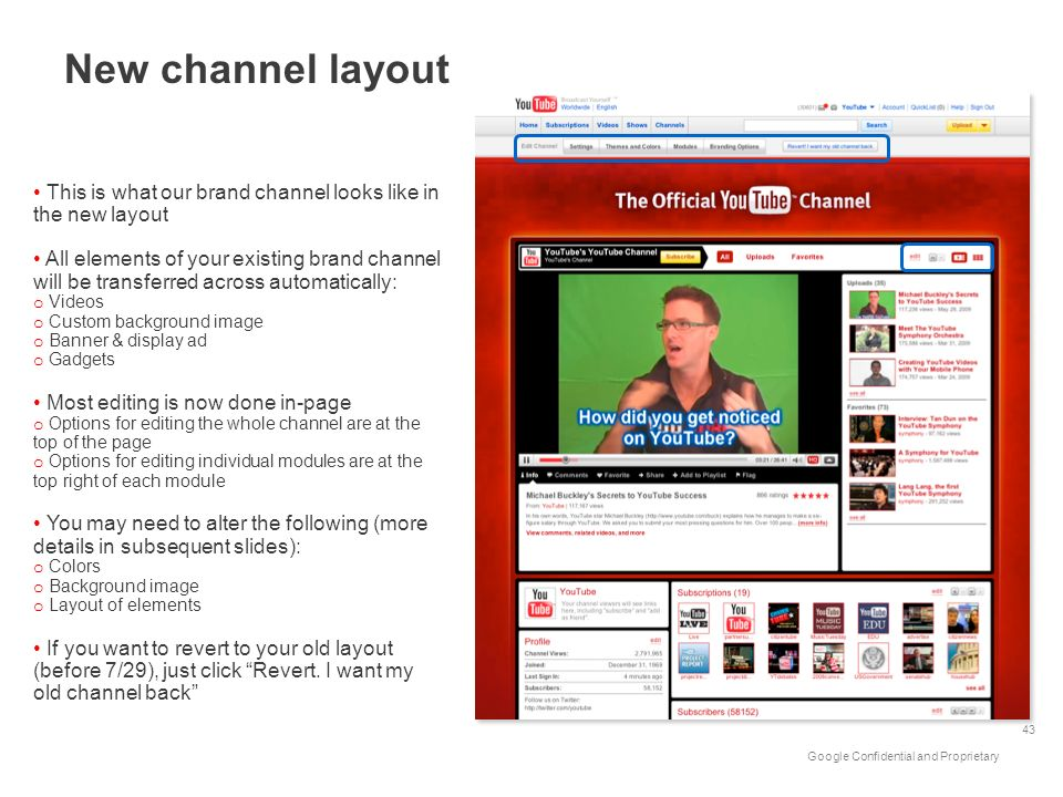 New channel layoutThis is what our brand channel looks like in the new layout.