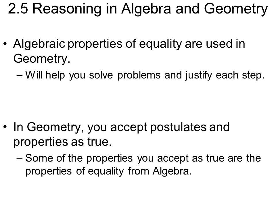 2.5 Reasoning in Algebra and Geometry
