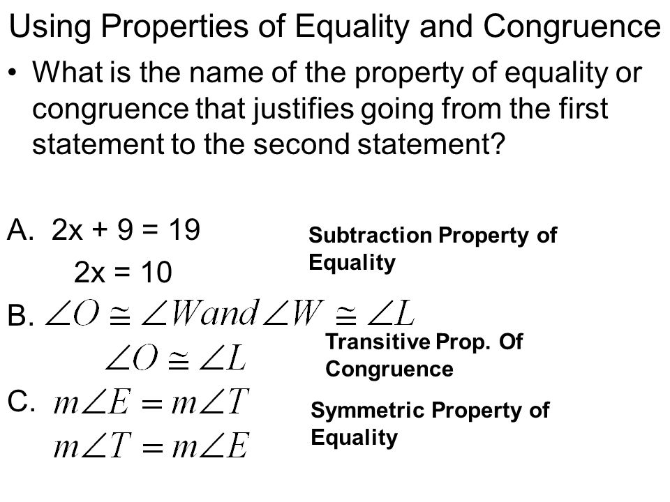 Using Properties of Equality and Congruence