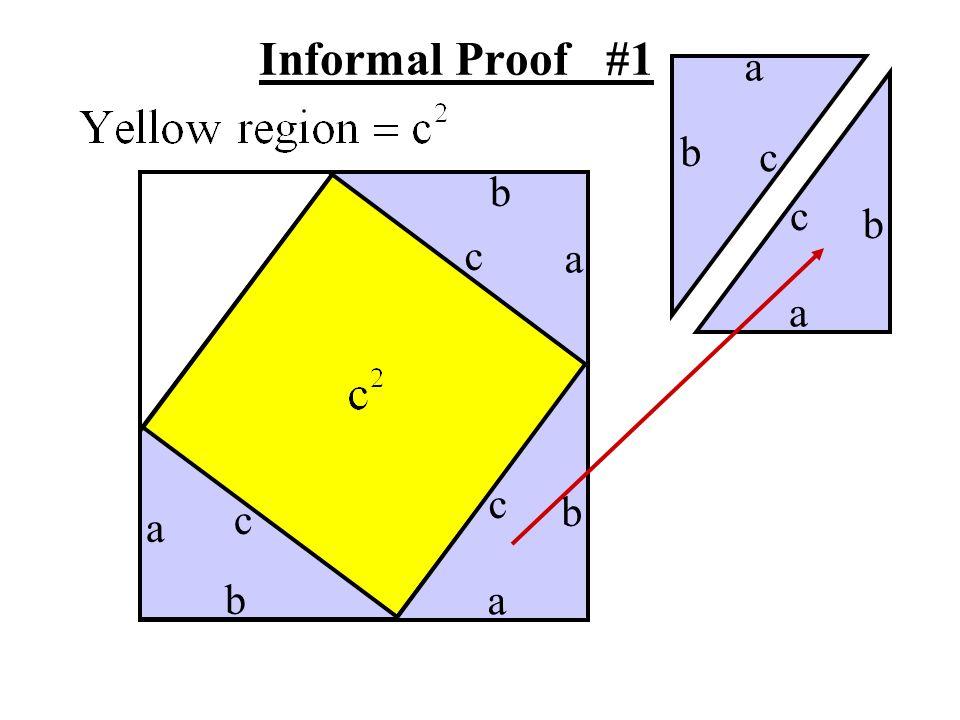 Informal Proof #1 a b c b c b c a a c b c a b a