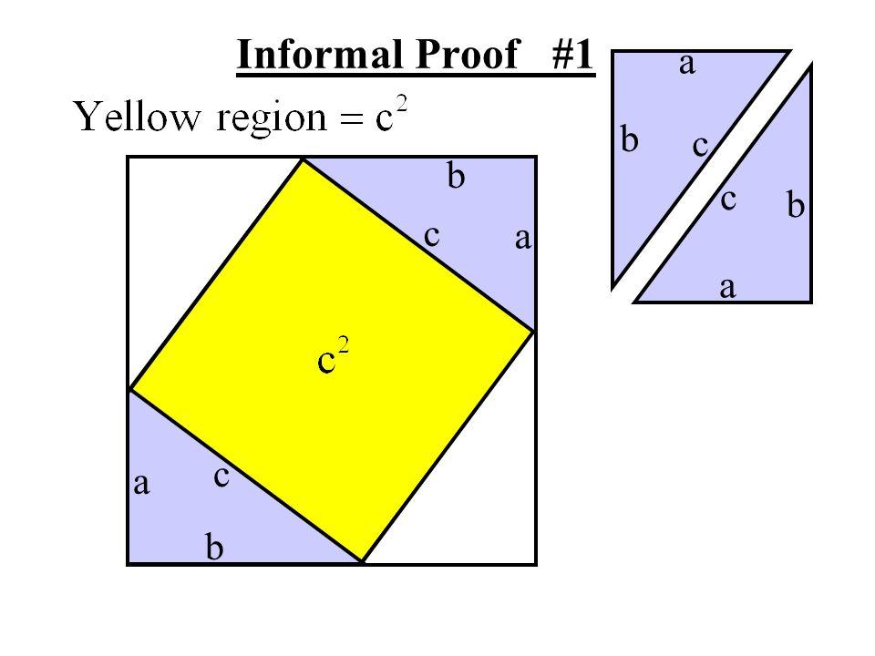 Informal Proof #1 a b c b c b c a a c a b