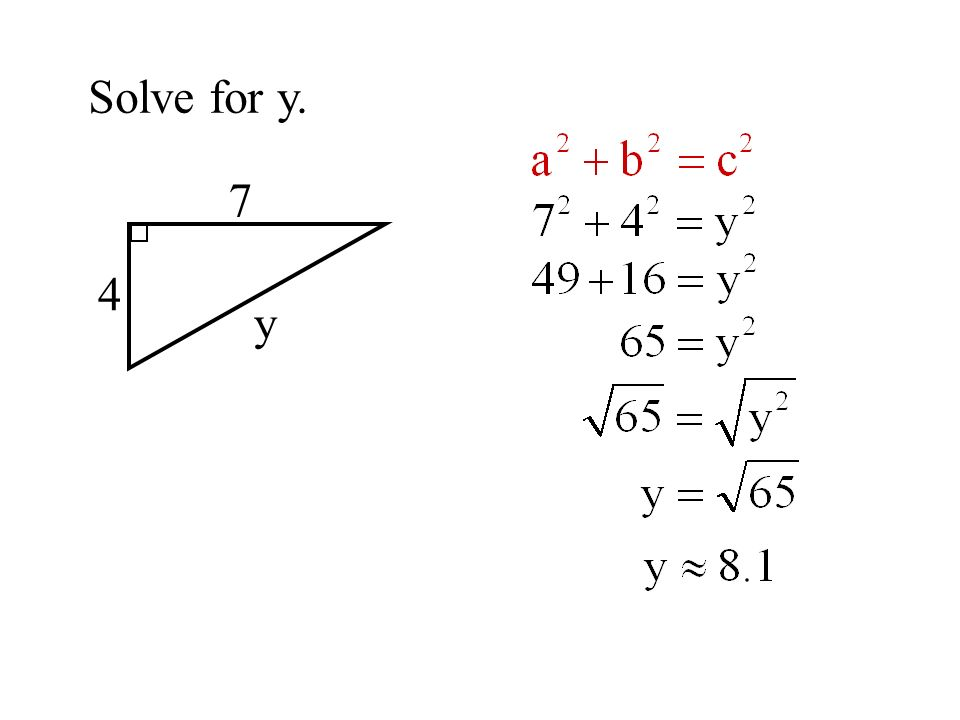 Solve for y. 7 4 y