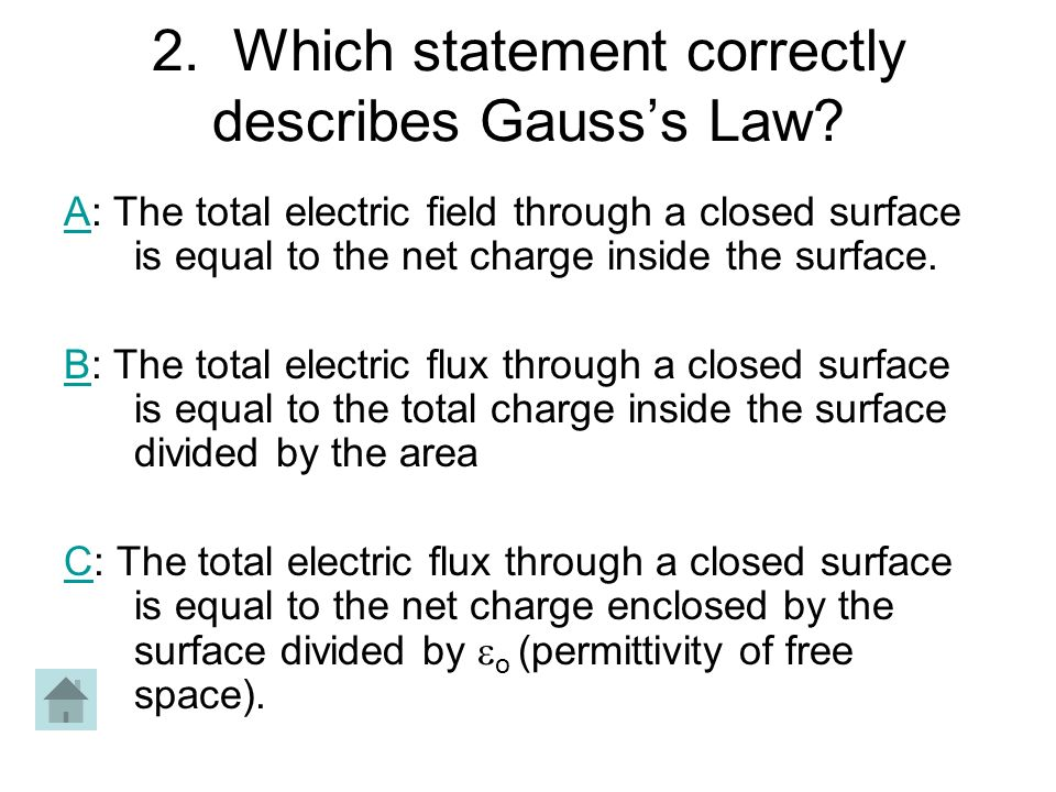 2. Which statement correctly describes Gauss's Law