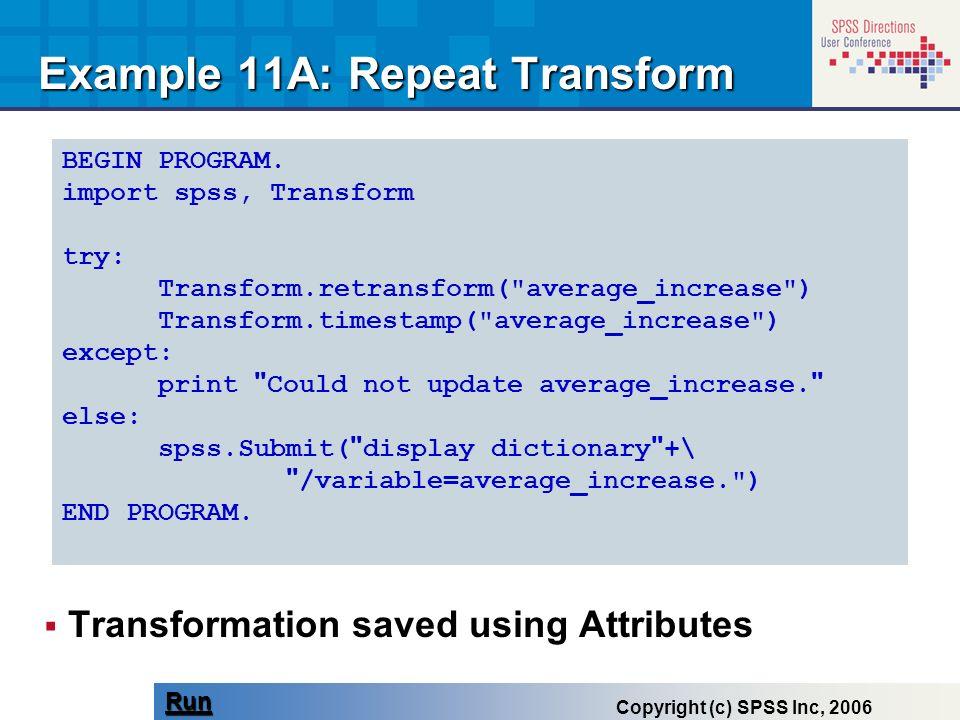 Example 11A: Repeat Transform