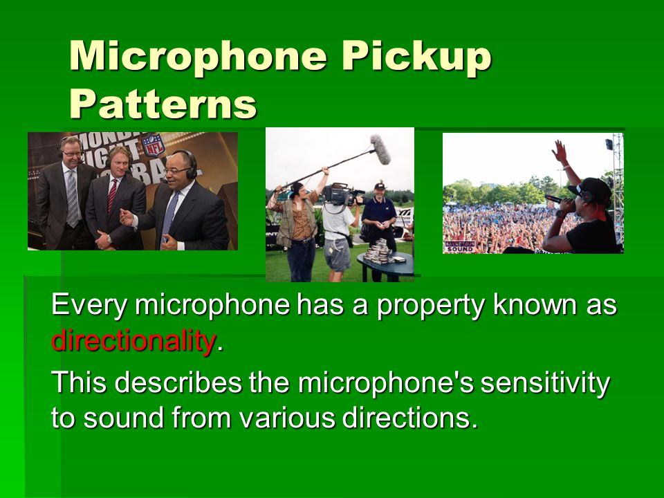 Microphone Pickup Patterns