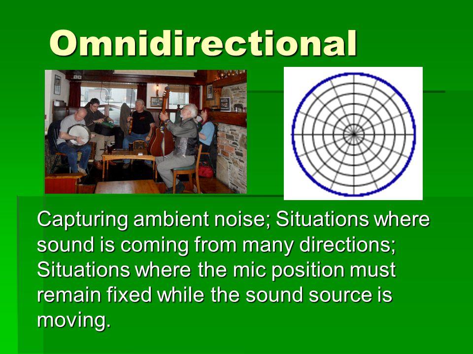Omnidirectional
