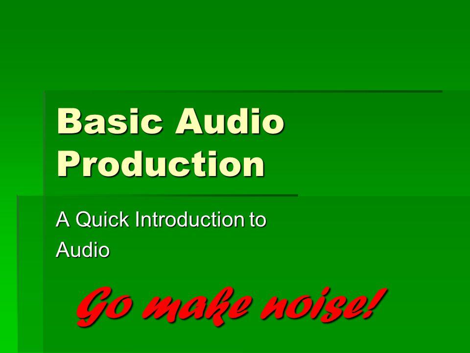 Basic Audio Production