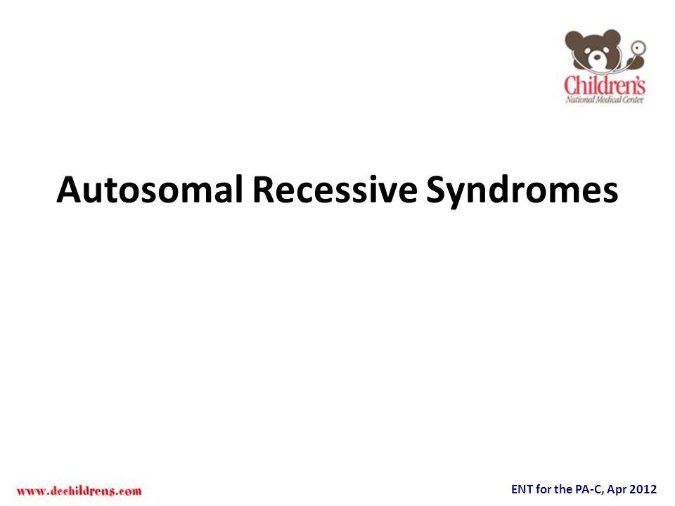 Autosomal Recessive Syndromes