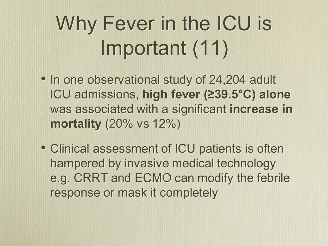 Why Fever in the ICU is Important (11)