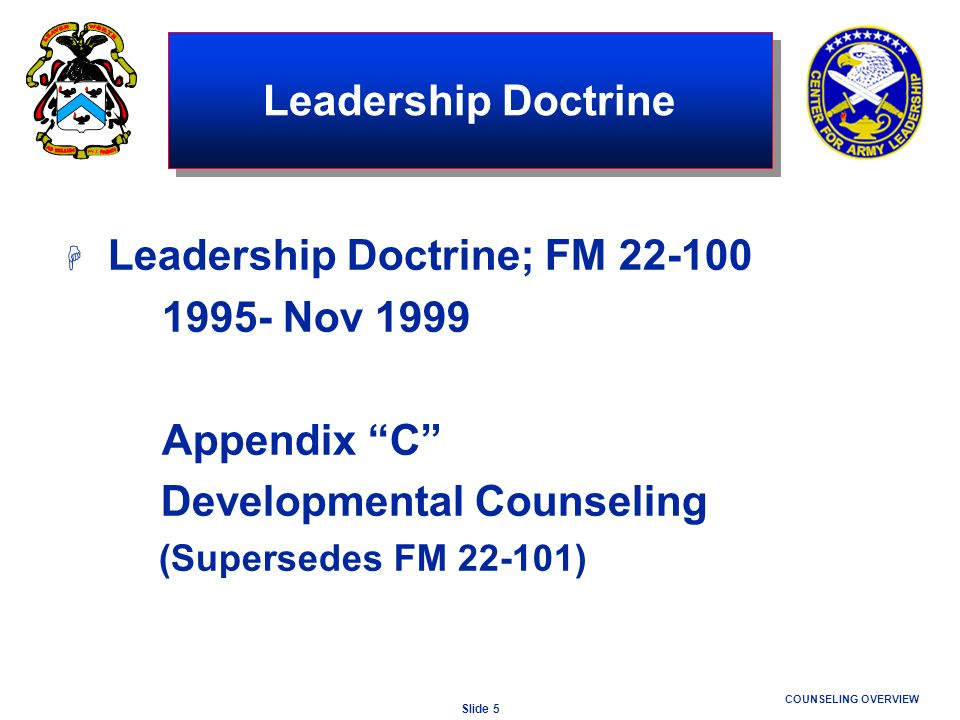 Leadership Doctrine; FM 22-100 1995- Nov 1999 Appendix C