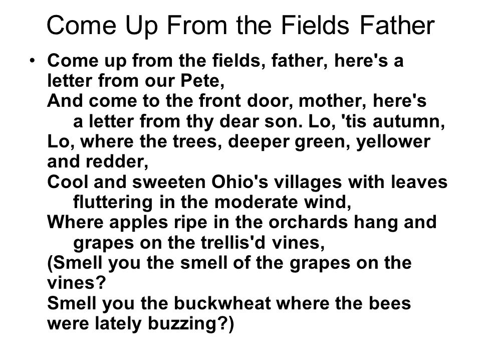 Come Up From the Fields Father