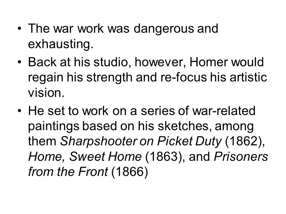 The war work was dangerous and exhausting.