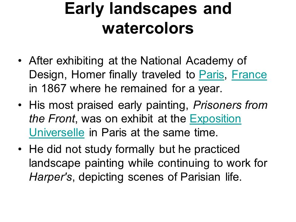 Early landscapes and watercolors