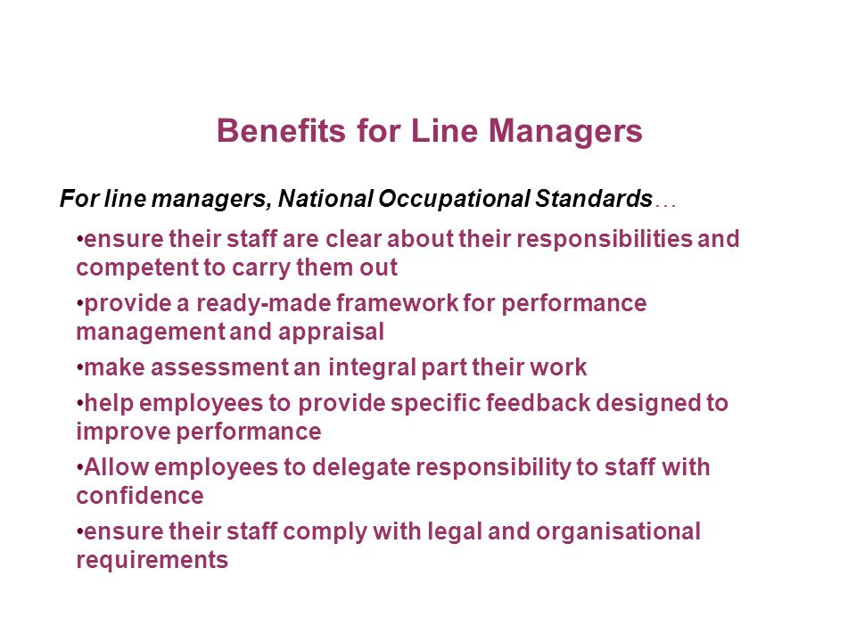 Benefits for Line Managers