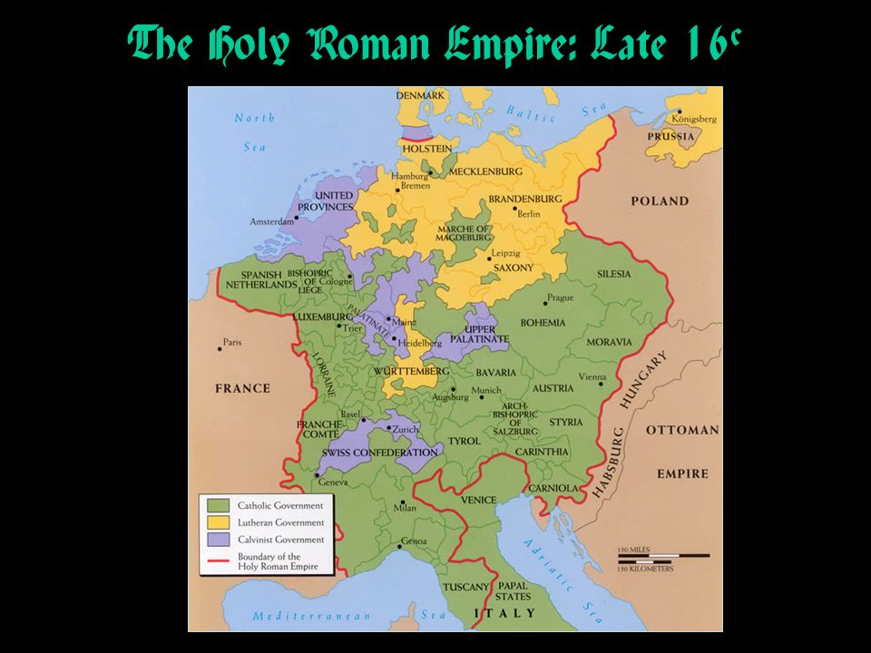The Holy Roman Empire: Late 16c