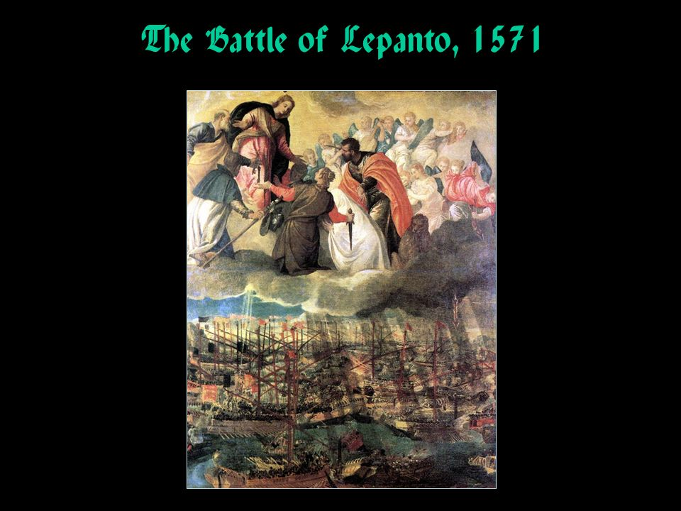 The Battle of Lepanto, 1571