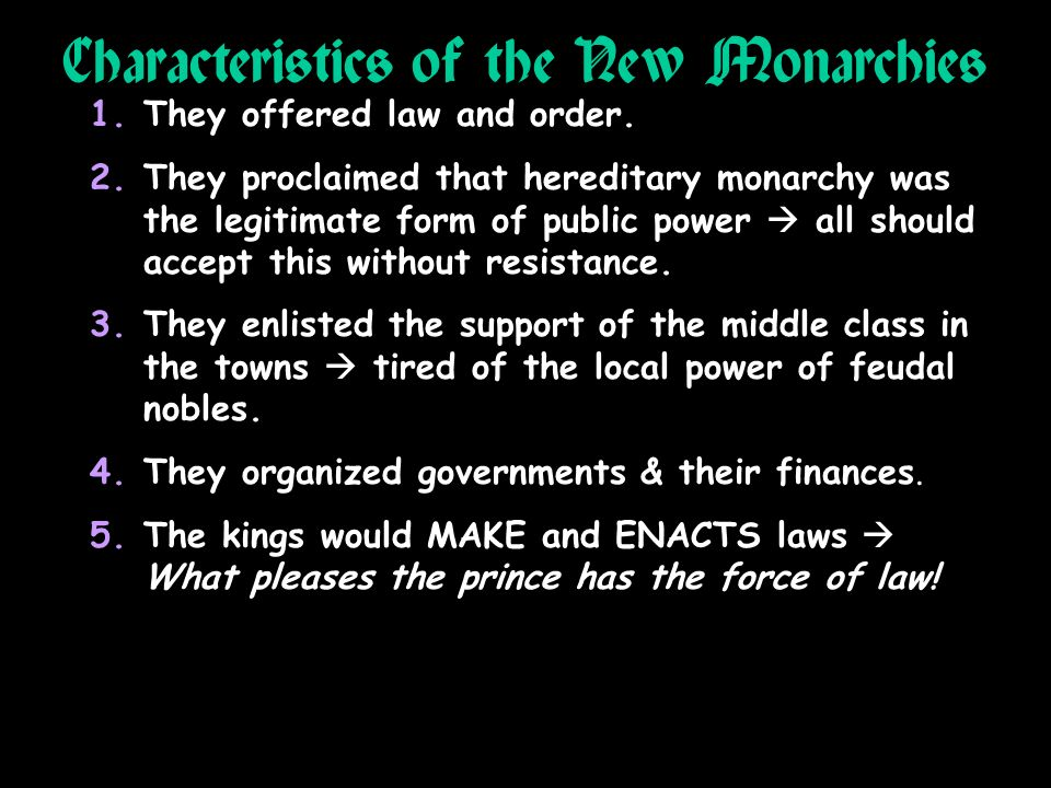 Characteristics of the New Monarchies