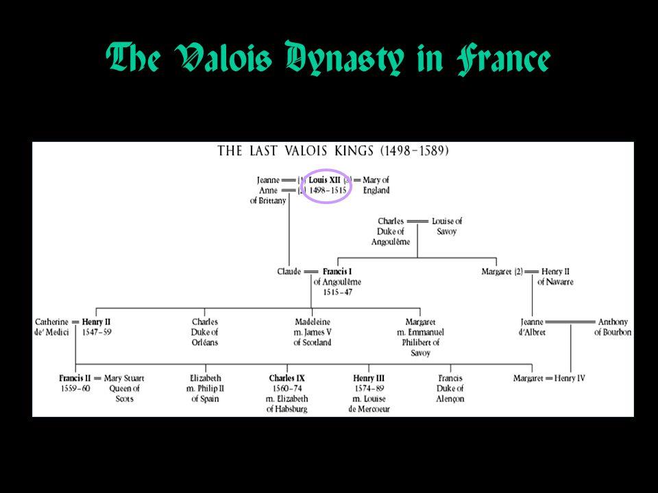 The Valois Dynasty in France