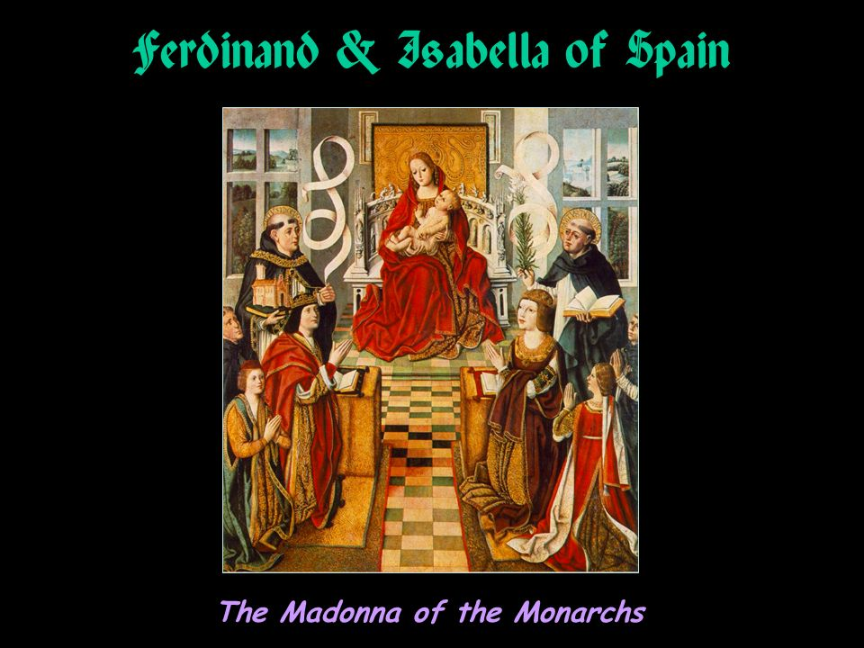 Ferdinand & Isabella of Spain