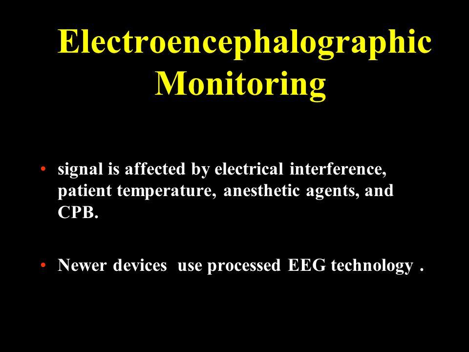 Electroencephalographic Monitoring