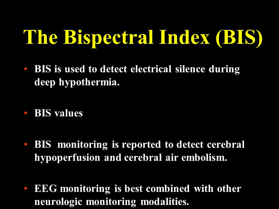 The Bispectral Index (BIS)