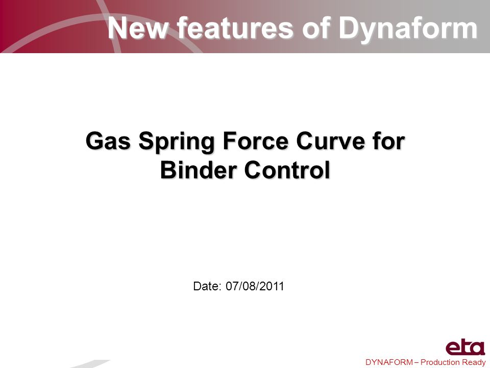 New features of Dynaform Gas Spring Force Curve for Binder Control