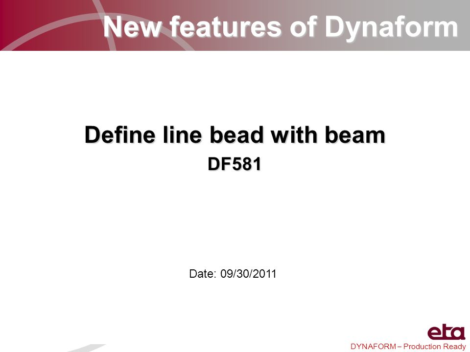 New features of Dynaform Define line bead with beam
