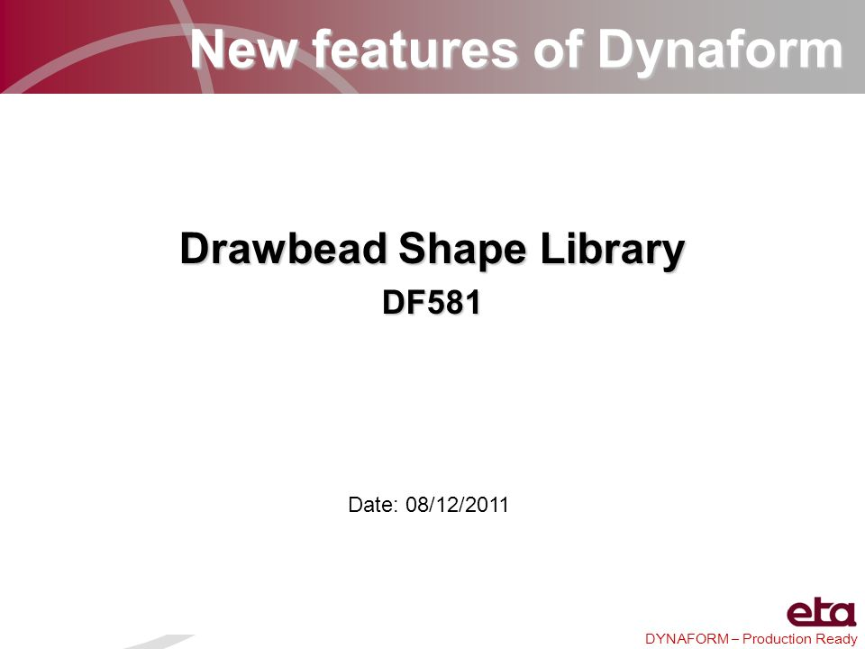 New features of Dynaform Drawbead Shape Library