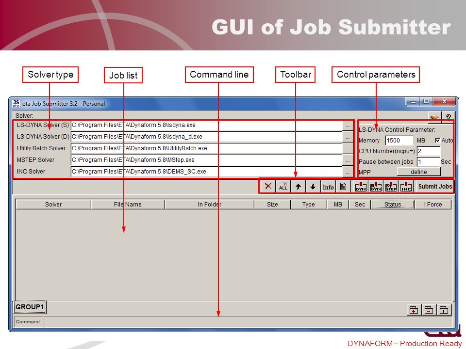GUI of Job Submitter Solver type Job list Toolbar Control parameters