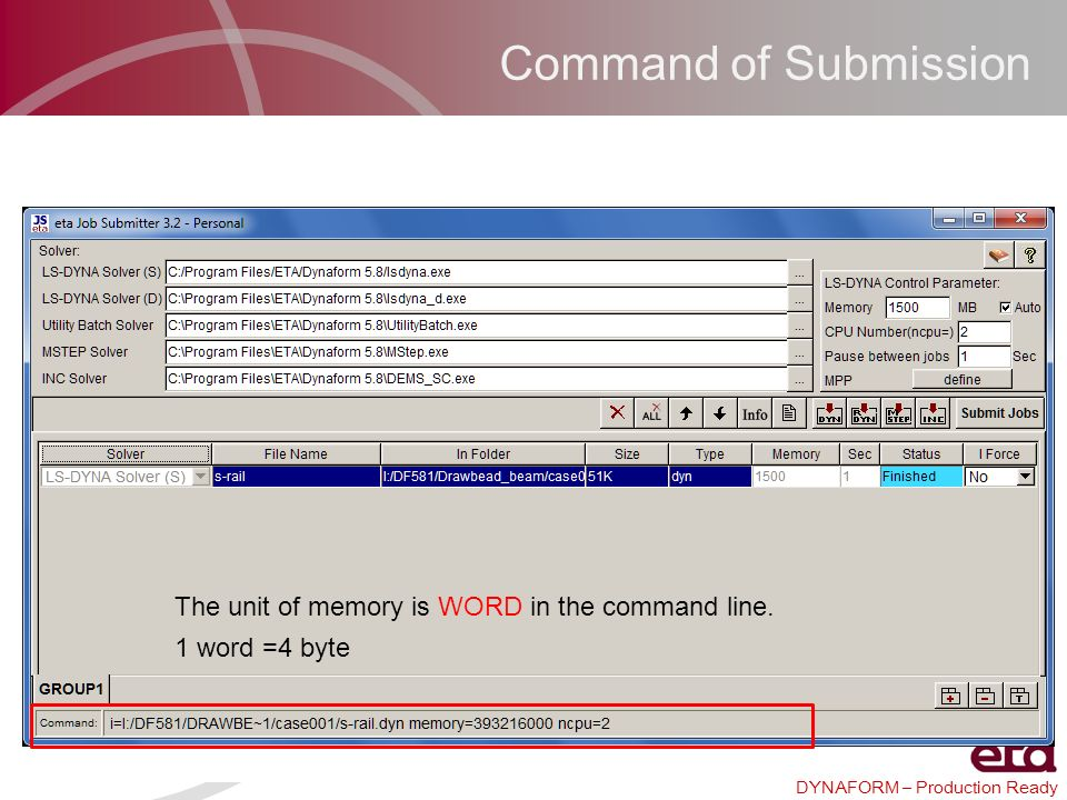 Command of Submission The unit of memory is WORD in the command line.