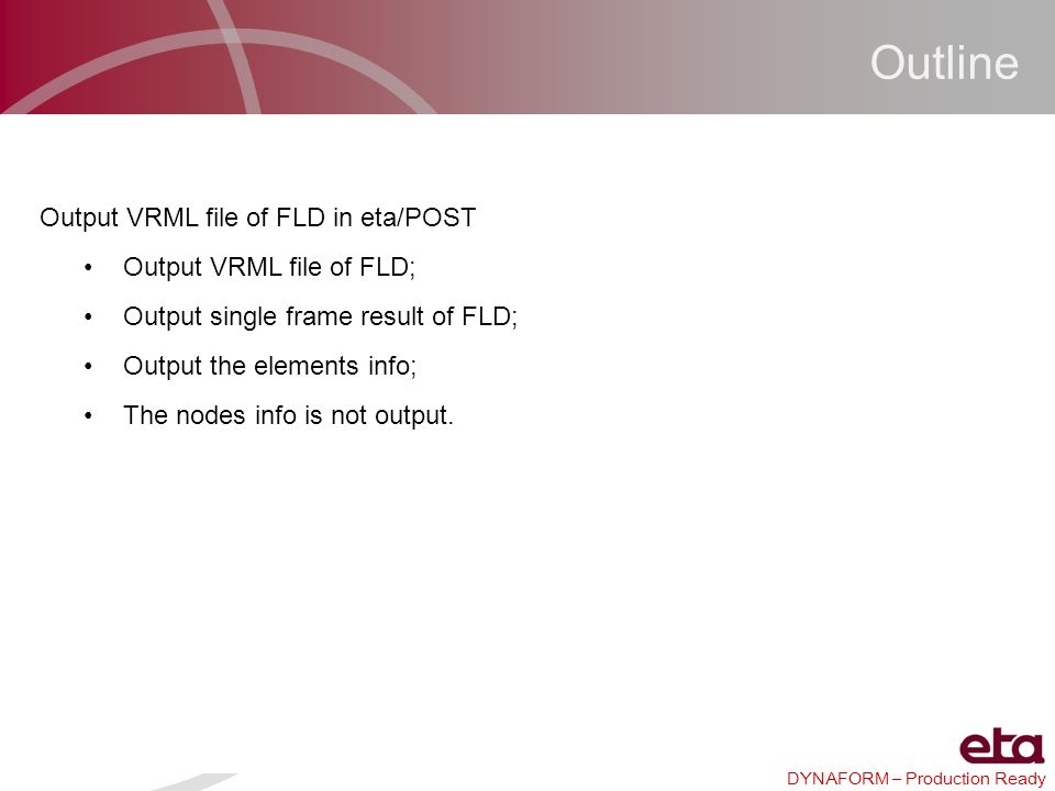 Outline Output VRML file of FLD in eta/POST Output VRML file of FLD;