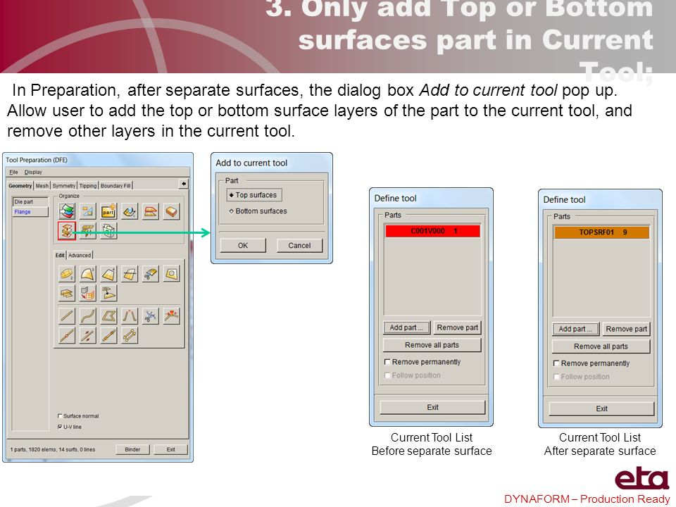 3. Only add Top or Bottom surfaces part in Current Tool;
