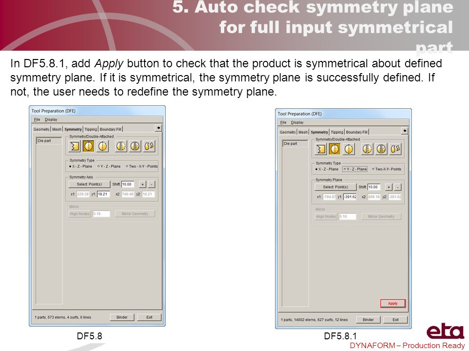 5. Auto check symmetry plane for full input symmetrical part