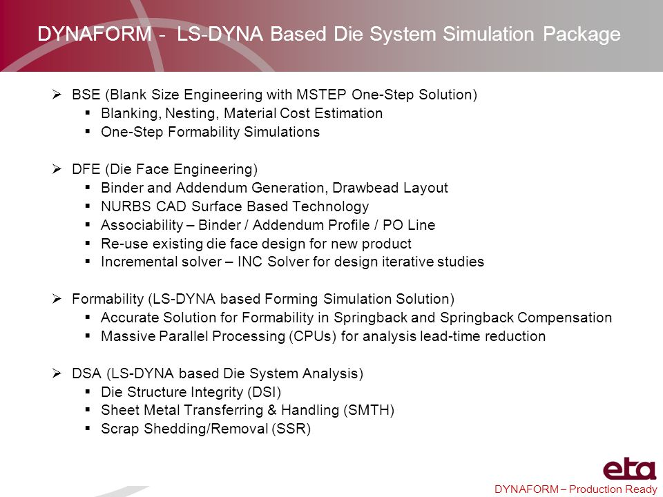 DYNAFORM - LS-DYNA Based Die System Simulation Package