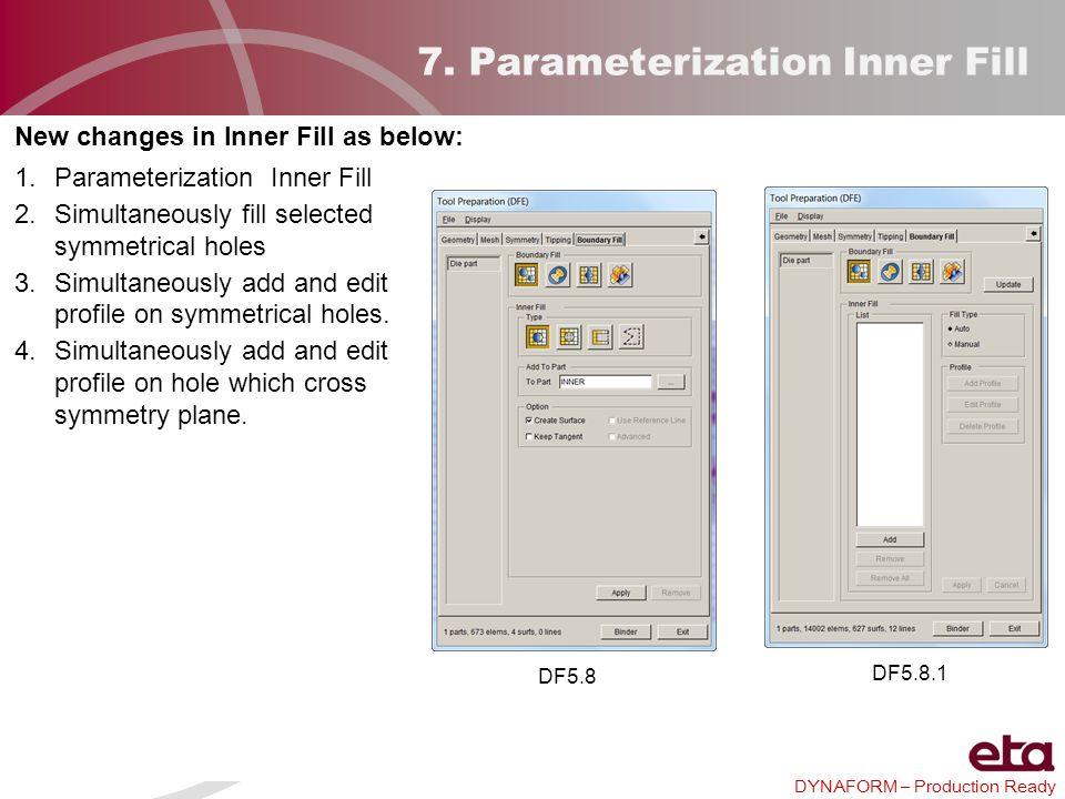 7. Parameterization Inner Fill