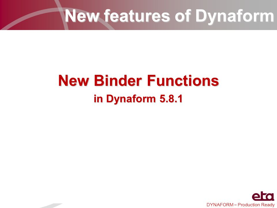 New features of Dynaform