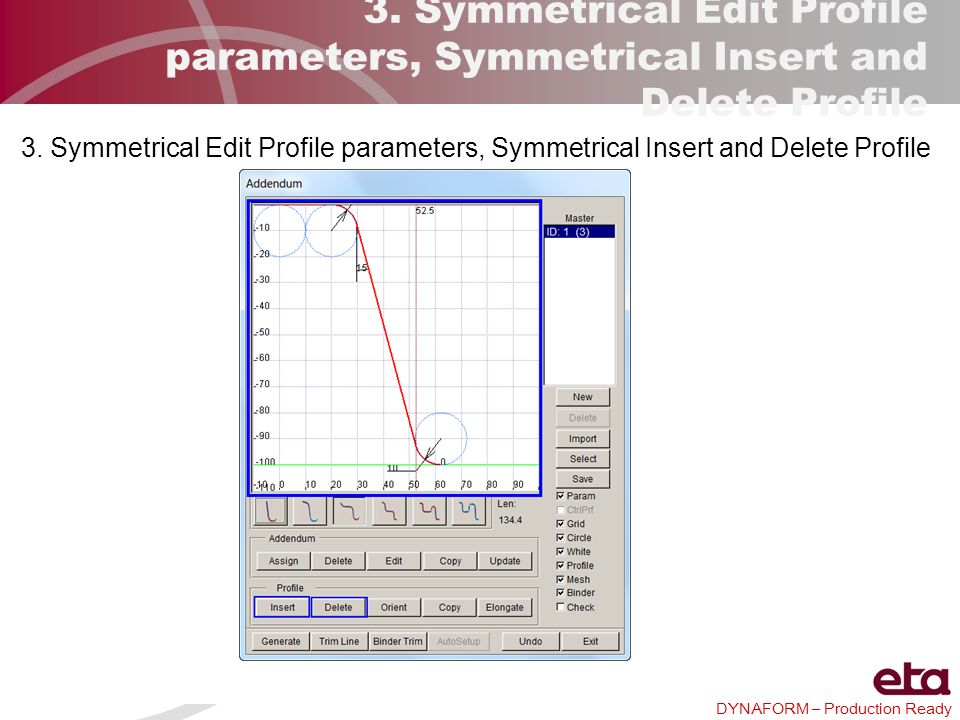 3. Symmetrical Edit Profile parameters, Symmetrical Insert and Delete Profile