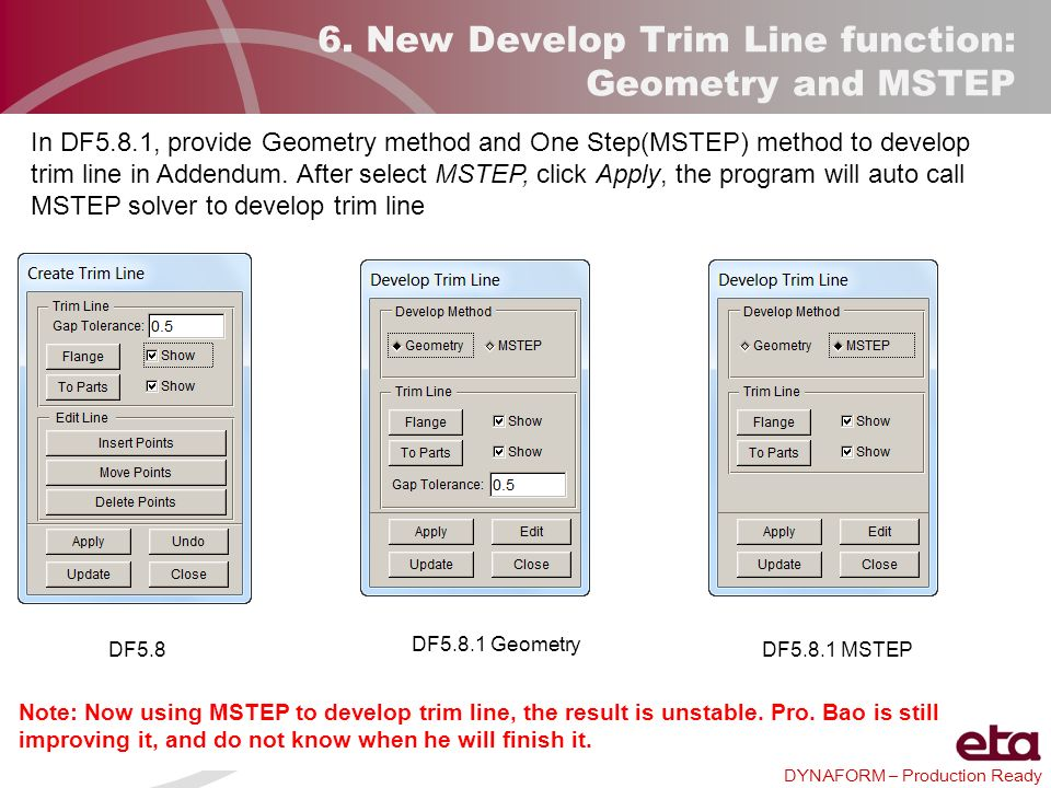 6. New Develop Trim Line function: Geometry and MSTEP