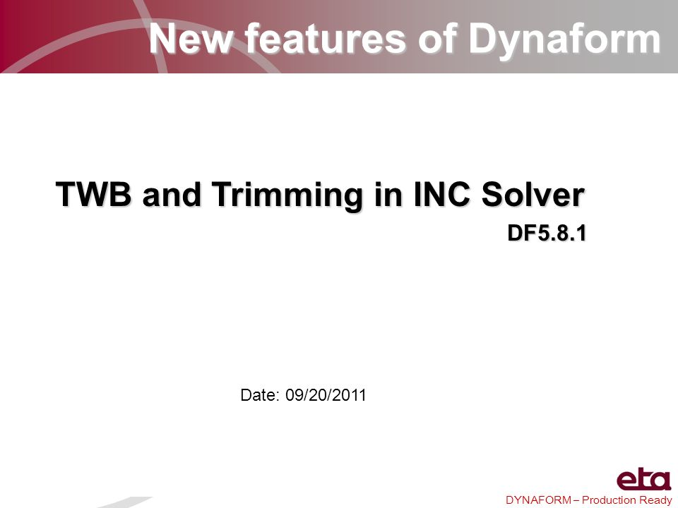 New features of Dynaform TWB and Trimming in INC Solver