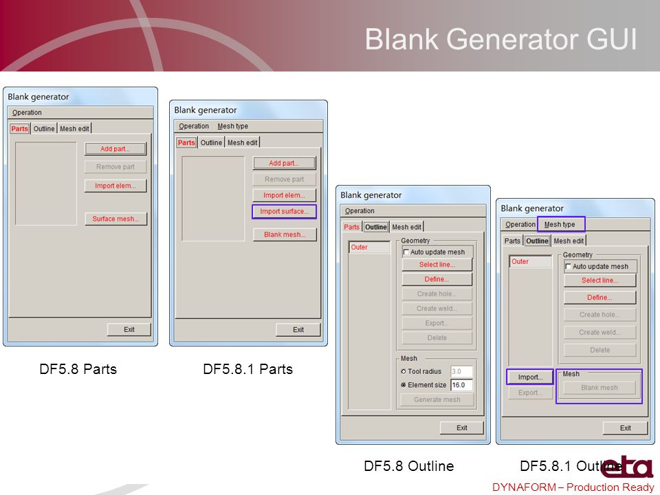 Blank Generator GUI DF5.8 Parts DF5.8.1 Parts DF5.8 Outline