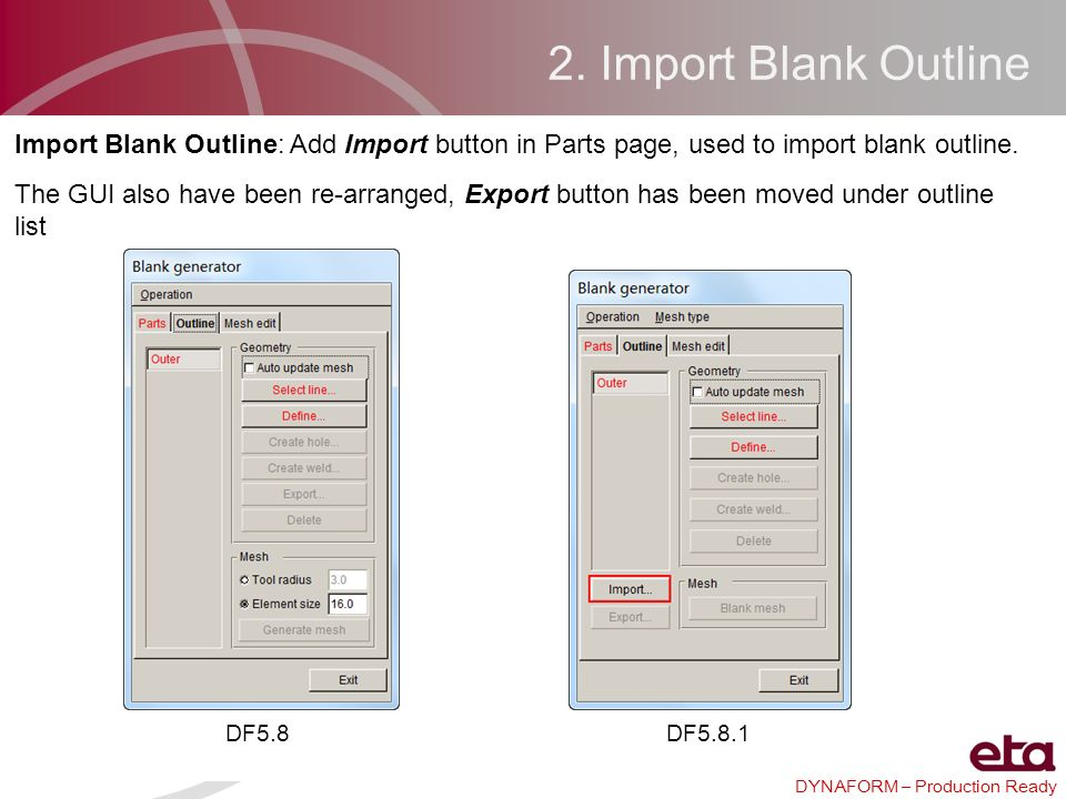 2. Import Blank Outline Import Blank Outline: Add Import button in Parts page, used to import blank outline.